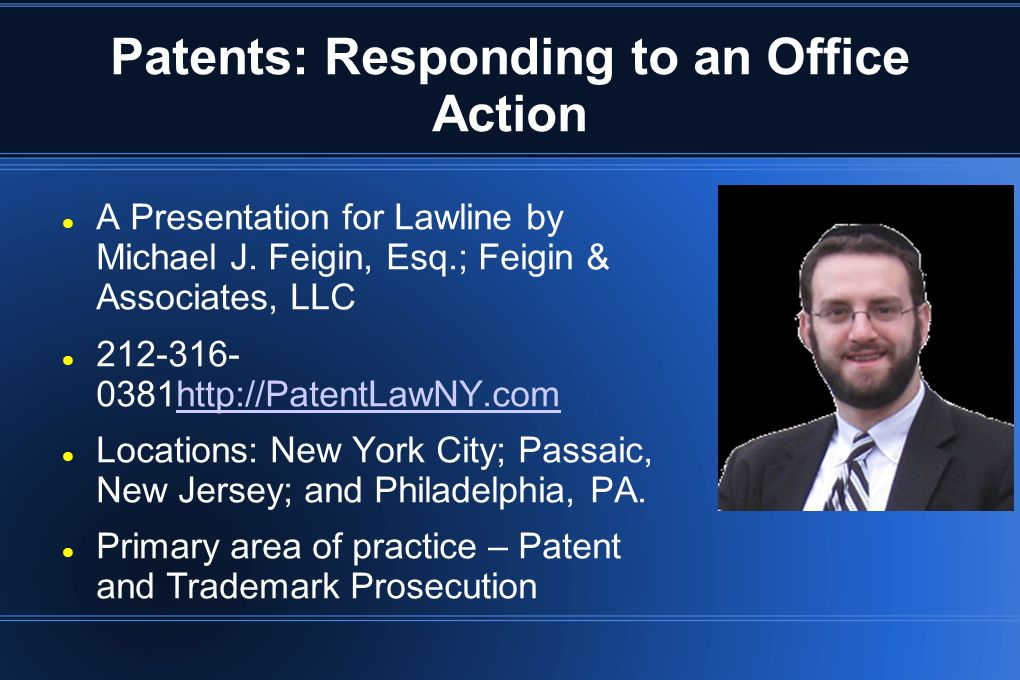 Outline of Today s Presentation 1) Introduction 2) Draft Patent with the Office Action in Mind 3) Non-Prior Art Rejections (e.g.