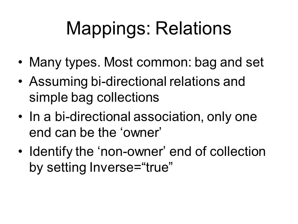 Mappings: Relations Many types.