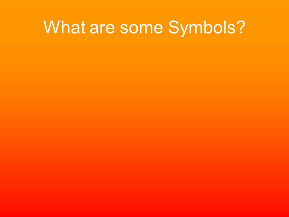 What are some Symbols?