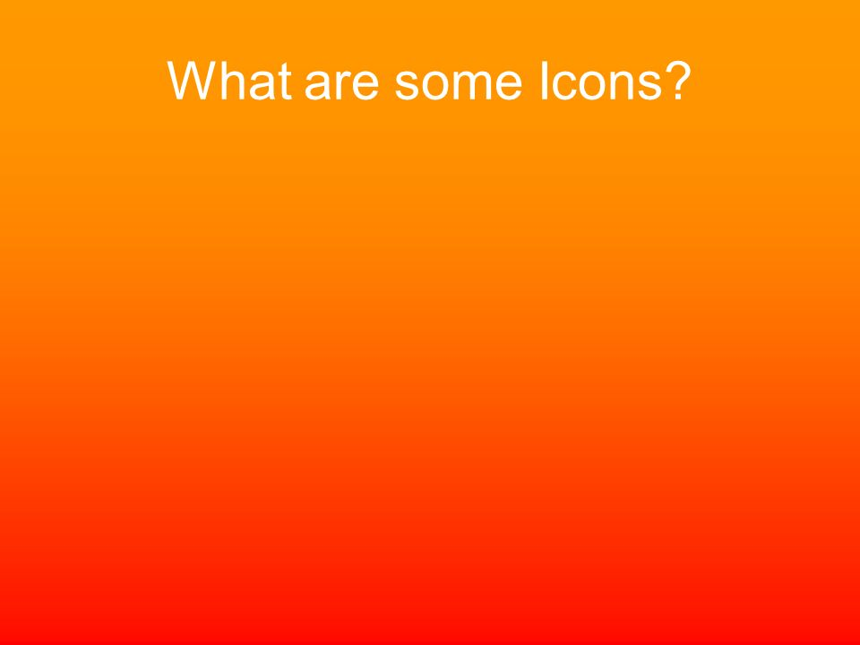 What are some Icons?