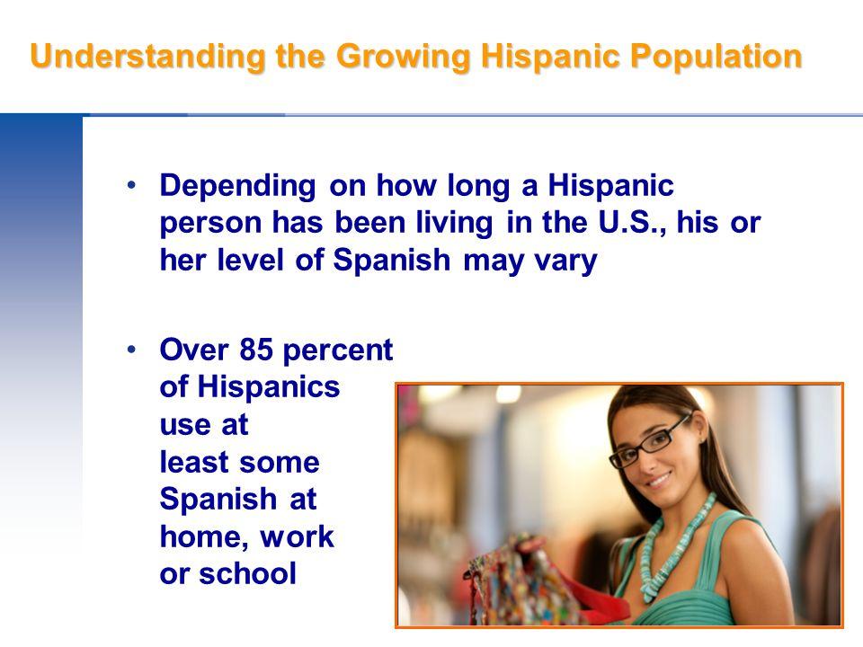Hispanic Buying Power and Shopping Habits The U.S.