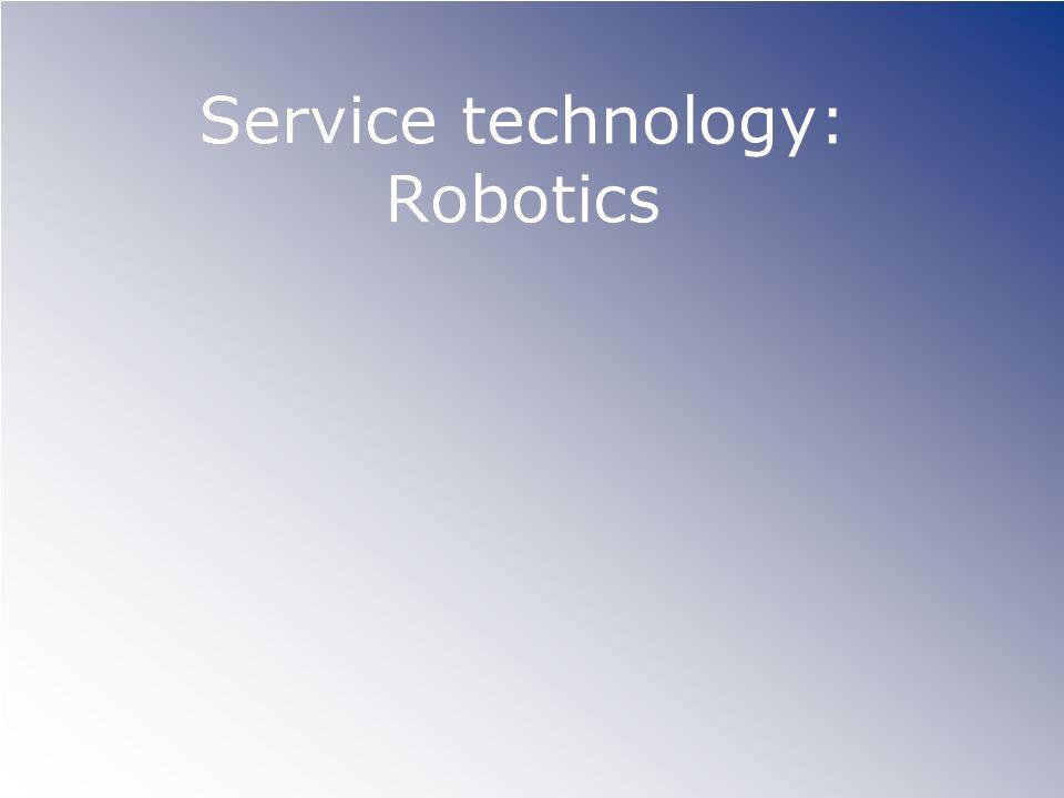 Service technology: Robotics