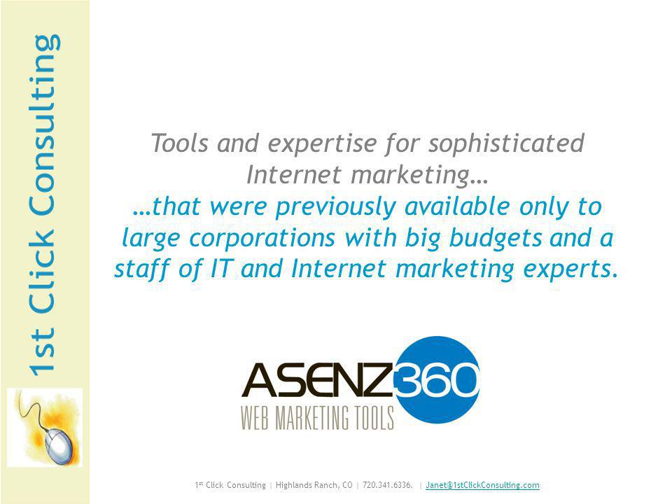 Asenz360 Modules to Market Your Business and Sell Your Services Event360 A scheduling module, it enables web-based reservations for seminars or other events When used with Commerce360, you can even sell tickets 1 st Click Consulting | Highlands Ranch, CO | 720.341.6336.