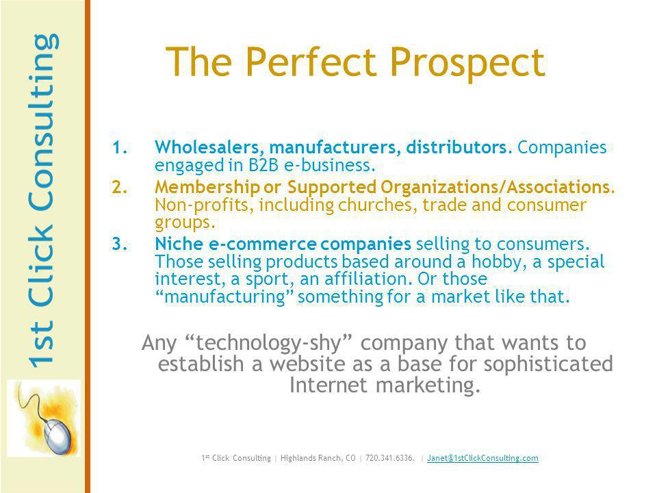 The Perfect Prospect 1.Wholesalers, manufacturers, distributors.