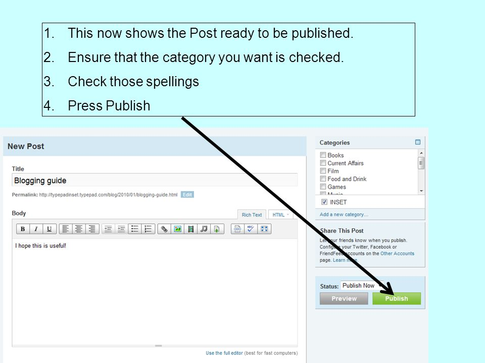 1.This now shows the Post ready to be published. 2.Ensure that the category you want is checked.
