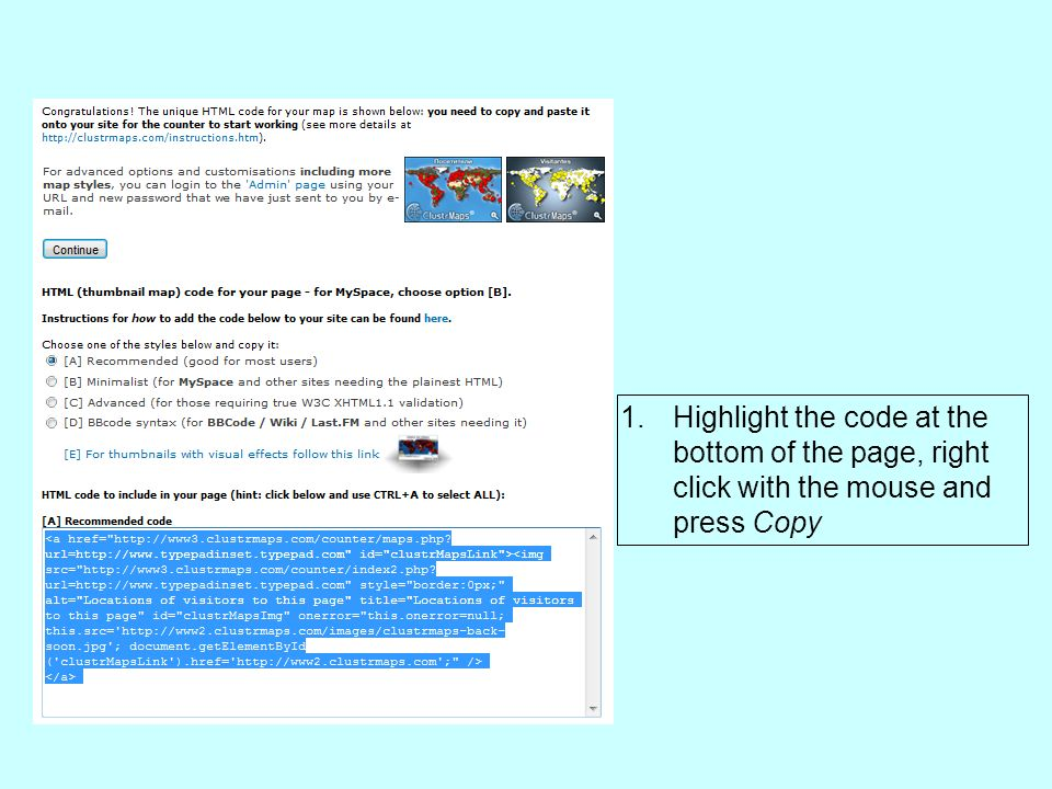 1.Highlight the code at the bottom of the page, right click with the mouse and press Copy