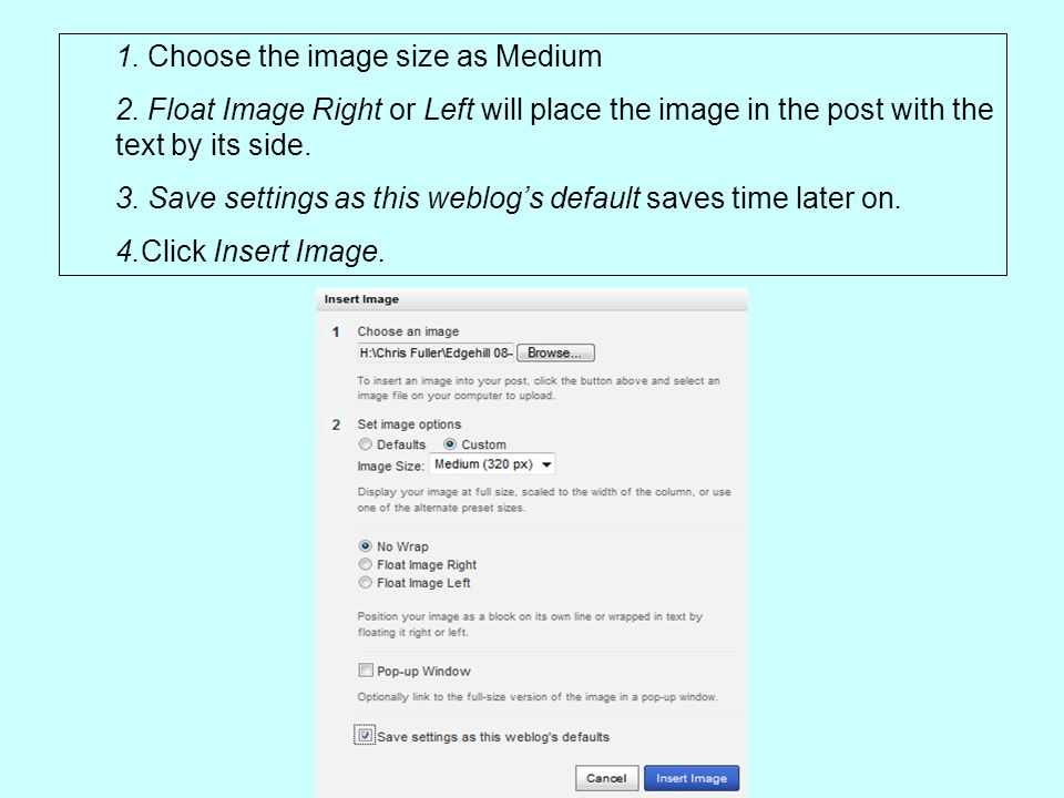 1. Choose the image size as Medium 2.