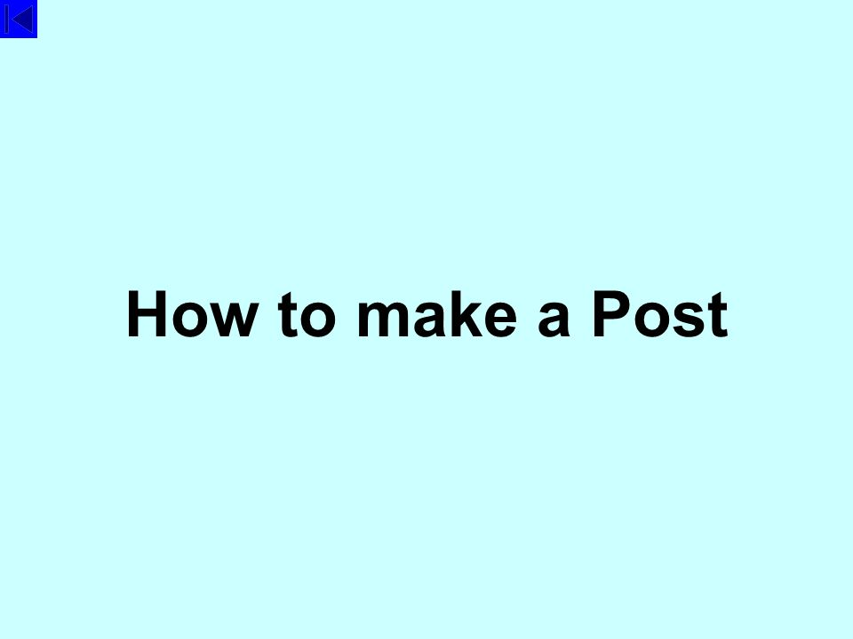 How to make a Post