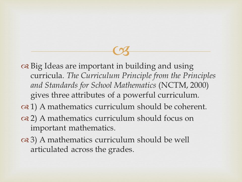 Big Ideas are important in building and using curricula.