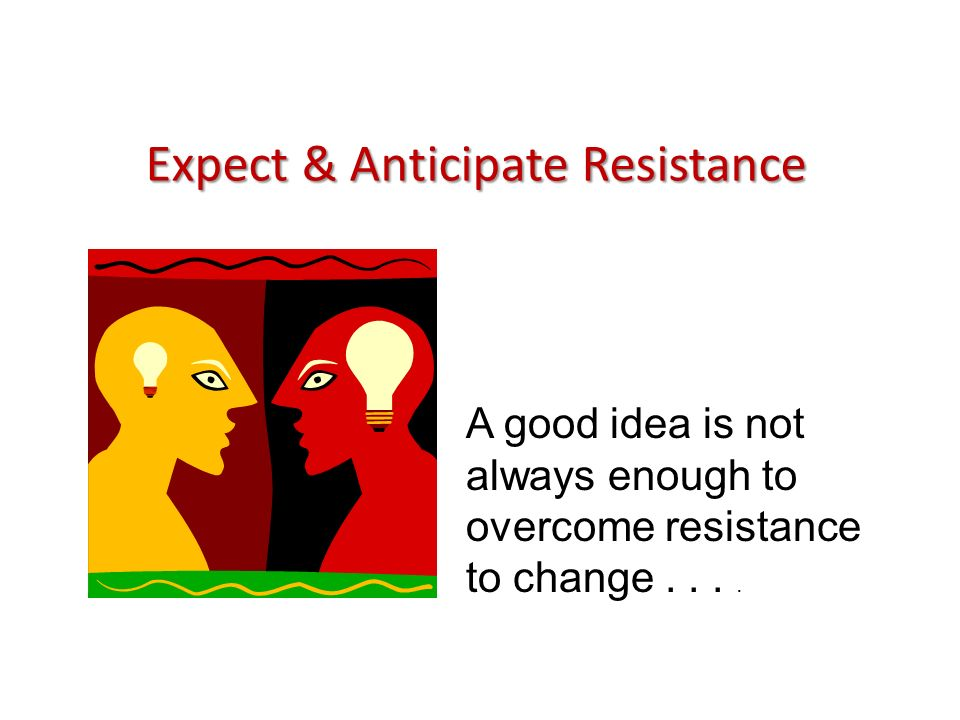 Behavioral Resistance (software) Based on Perceptions of Consequences, perceptions are negatively exaggerated CulturalPolitical - Personal insecurity - Fear of incompetence - Contradiction with model of reality -Violation of norms of behavior -Irrelevance of expected results -Lack of rewards/ incentives -Loss of power -Loss of influence -Loss of rewards -Loss of prestige -Loss of funding