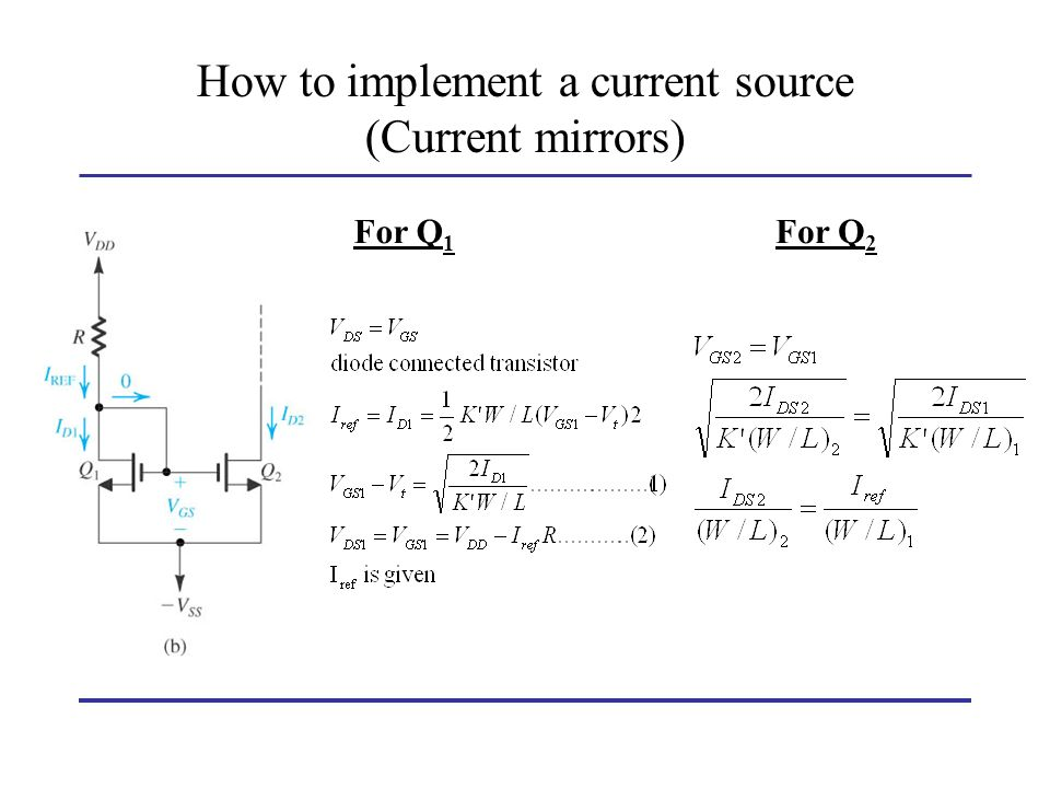 How to implement a current source (Current mirrors) For Q 1 For Q 2