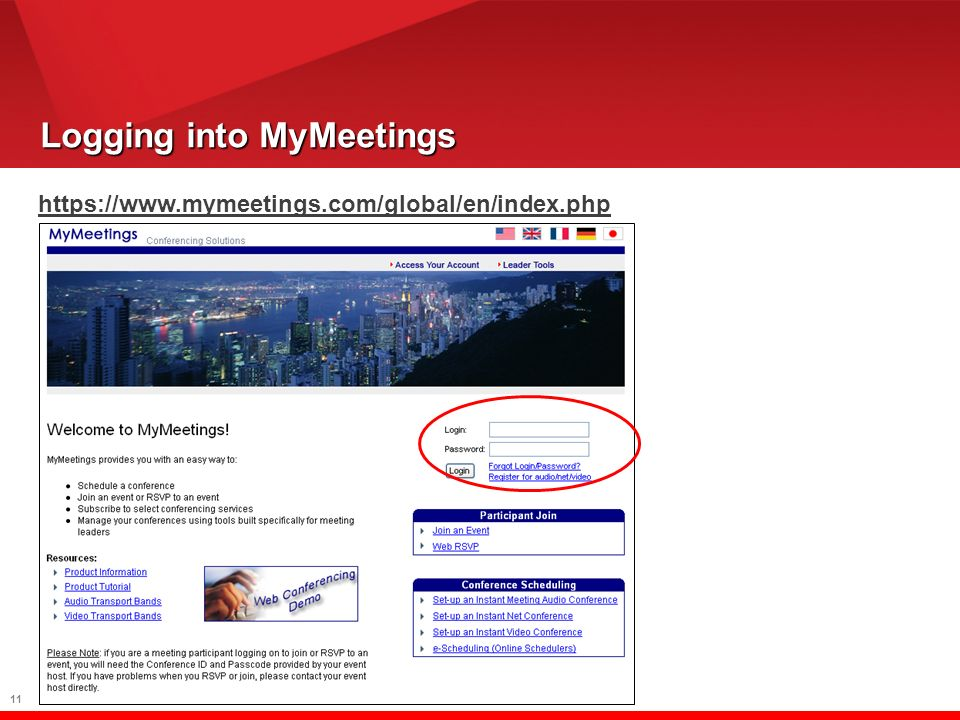 11 Logging into MyMeetings https://www.mymeetings.com/global/en/index.php