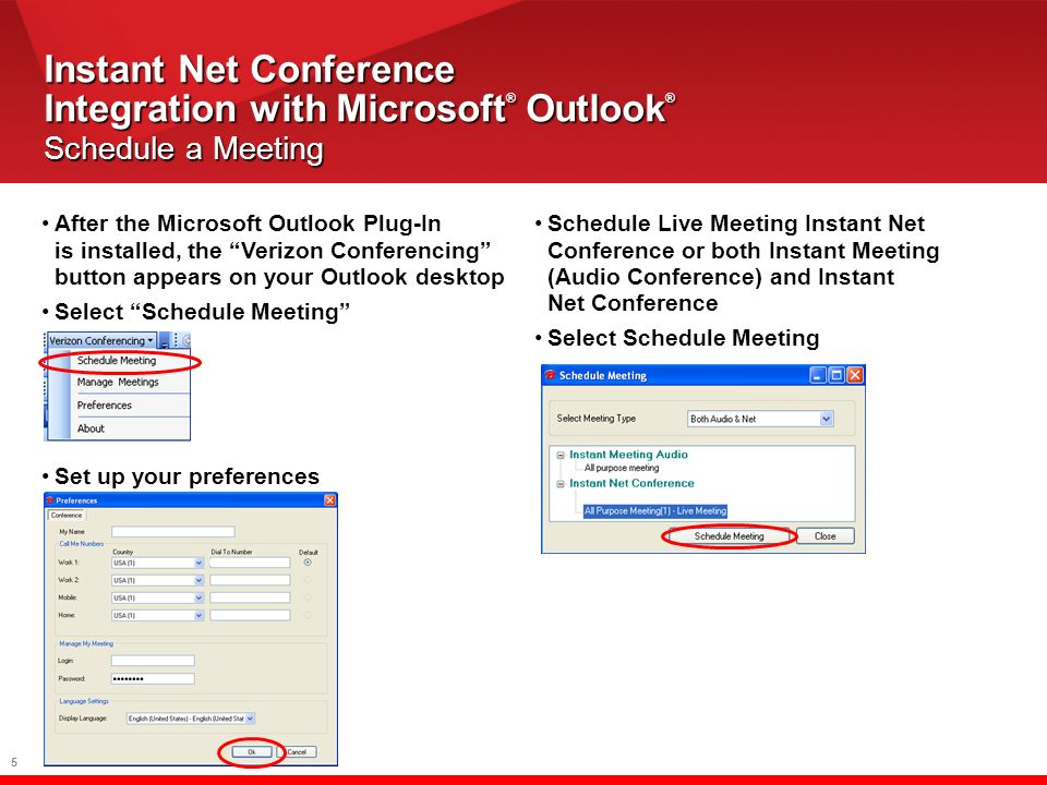 6 Instant Net Conference Integration with Microsoft ® Outlook ® InviteParticipants Instant Net Conference Integration with Microsoft ® Outlook ® Invite Participants Select Invite Attendees The To button will be added to your display Select To which will open your Outlook directory Select the participants and click OK Select Send Sam Steele