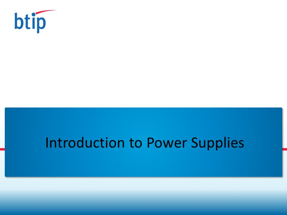 Introduction to Power Supplies