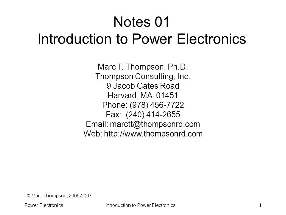 Introduction to Power ElectronicsPower Electronics92 Root Mean Square (RMS) Used for description of periodic, often multi-harmonic, waveforms Square root of the average over a cycle (mean) of the square of a waveform RMS current of any waveshape will dissipate the same amount of heat in a resistor as a DC current of the same value –DC waveform: V rms = V DC –Symmetrical square wave: I RMS = I pk –Pure sine wave I RMS =0.707I pk Example: 120 VRMS line voltage has peaks of 169.7 V