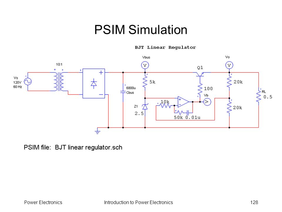 Introduction to Power ElectronicsPower Electronics128 PSIM Simulation