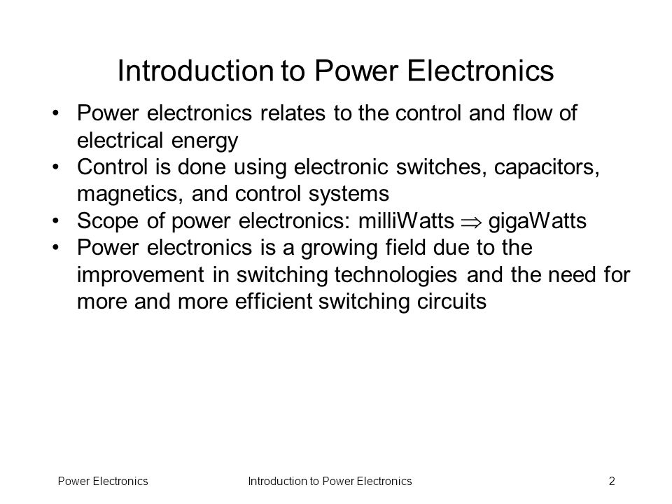 Introduction to Power ElectronicsPower Electronics43 Review of Basic Circuit Concepts Some background in circuits Laplace notation First-order and second- order systems Resonant circuits, damping ratio, Q Reference for this material: M.