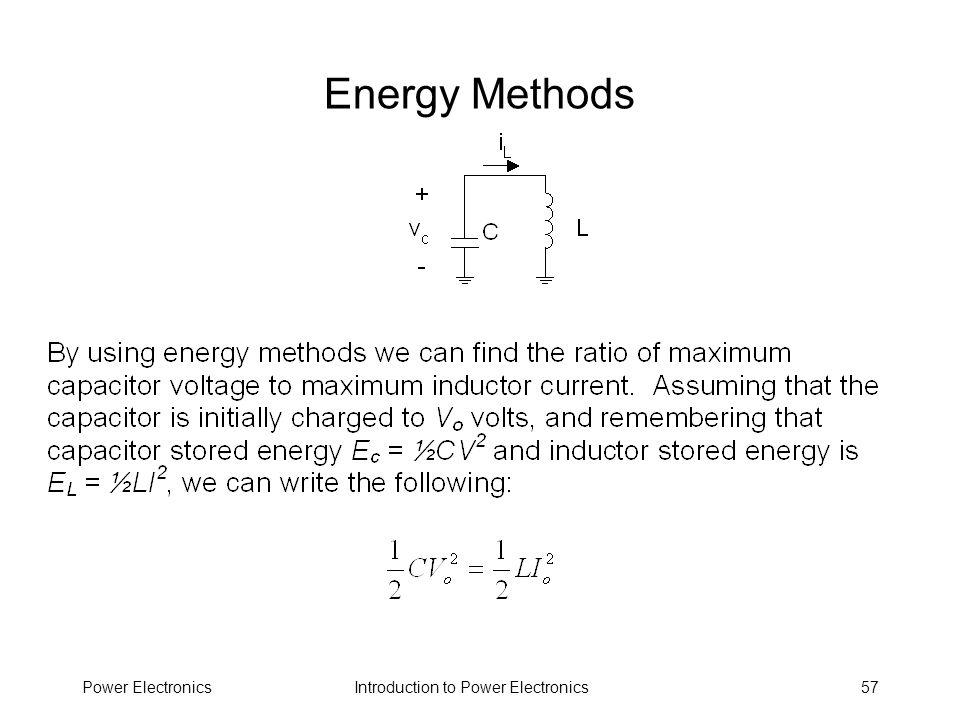 Introduction to Power ElectronicsPower Electronics57 Energy Methods