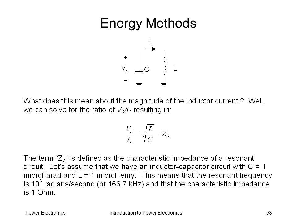 Introduction to Power ElectronicsPower Electronics58 Energy Methods