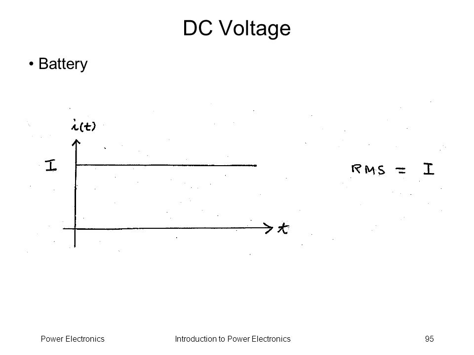 Introduction to Power ElectronicsPower Electronics95 DC Voltage Battery