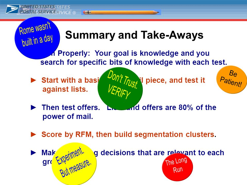 29 Summary and Take-Aways Aim Properly: Your goal is knowledge and you search for specific bits of knowledge with each test. Start with a basic direct
