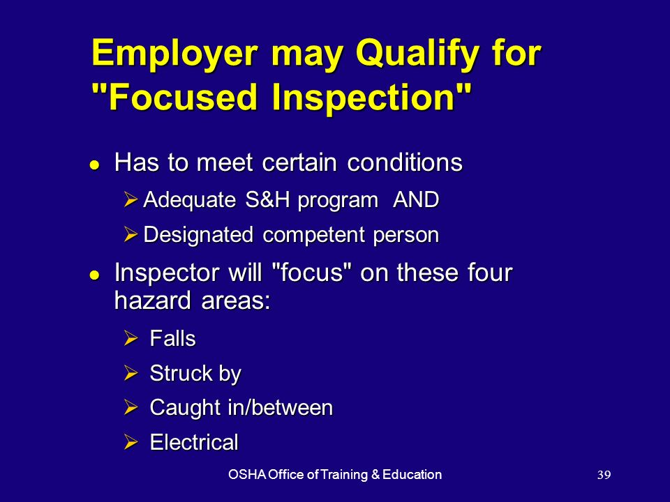 OSHA Office of Training & Education39 Employer may Qualify for