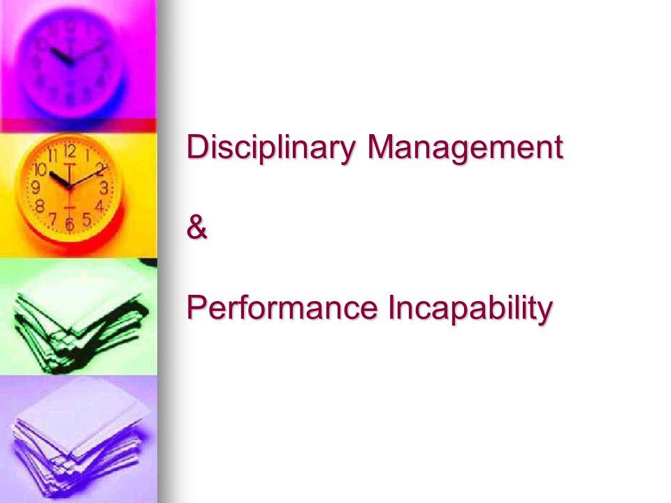 Disciplinary Management & Performance Incapability