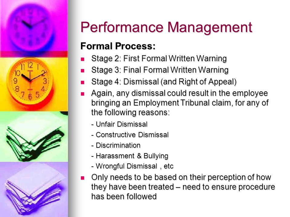 Performance Management Formal Process: Stage 2: First Formal Written Warning Stage 2: First Formal Written Warning Stage 3: Final Formal Written Warni