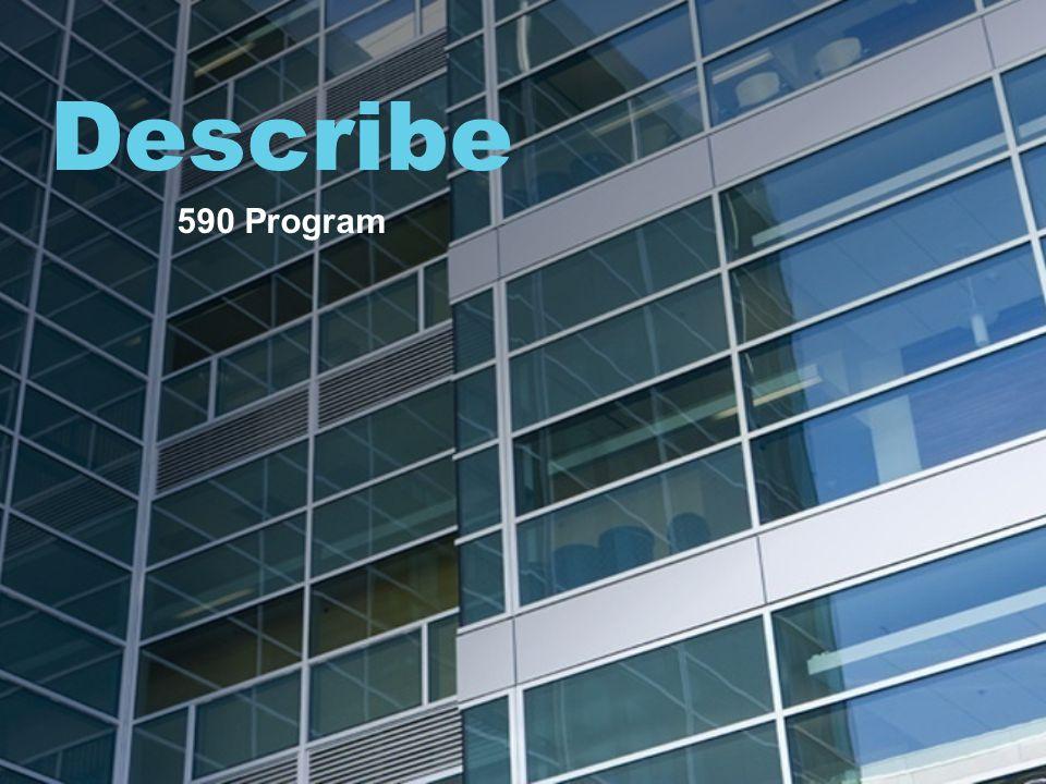 Describe 590 Program