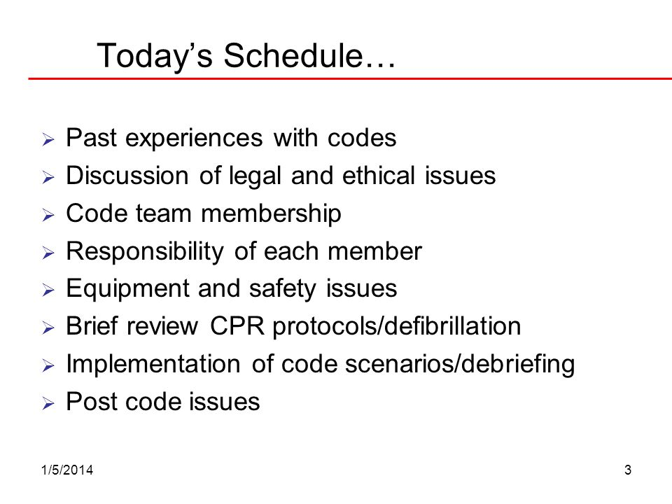 1/5/20143 Todays Schedule… Past experiences with codes Discussion of legal and ethical issues Code team membership Responsibility of each member Equip