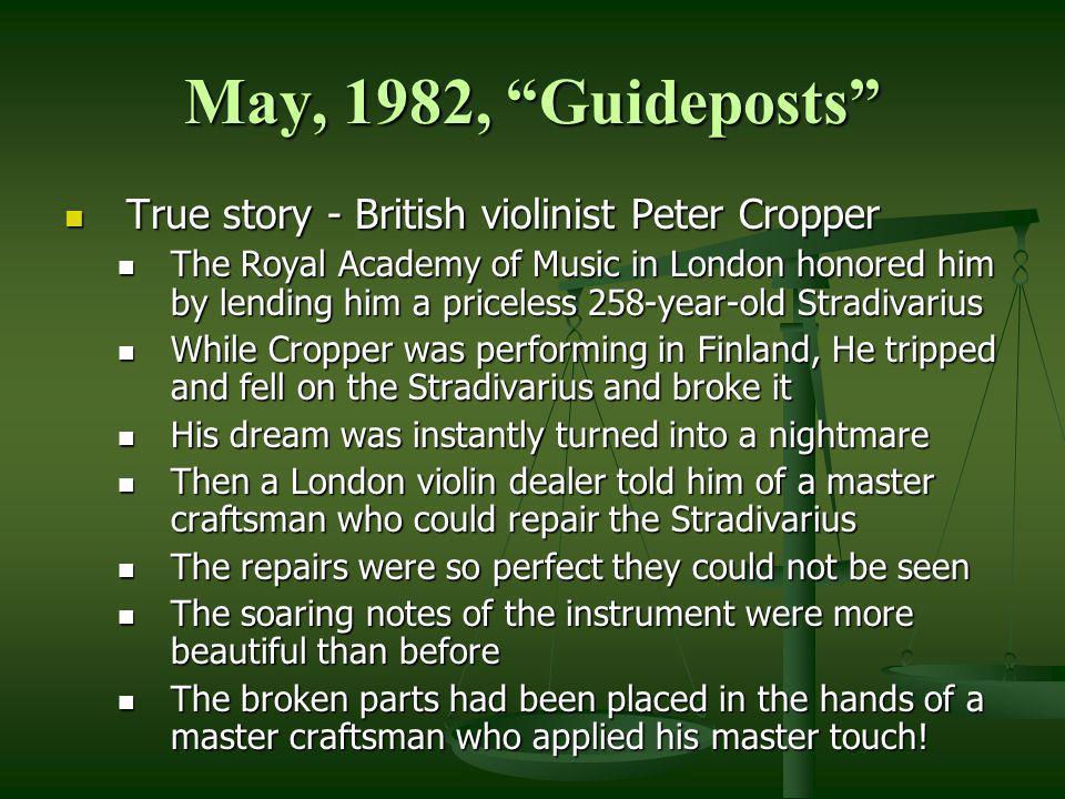 May, 1982, Guideposts True story - British violinist Peter Cropper True story - British violinist Peter Cropper The Royal Academy of Music in London h