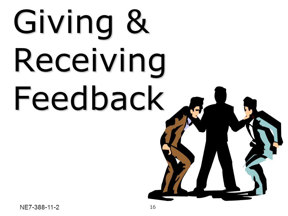 Giving & Receiving Feedback 16 NE7-388-11-2