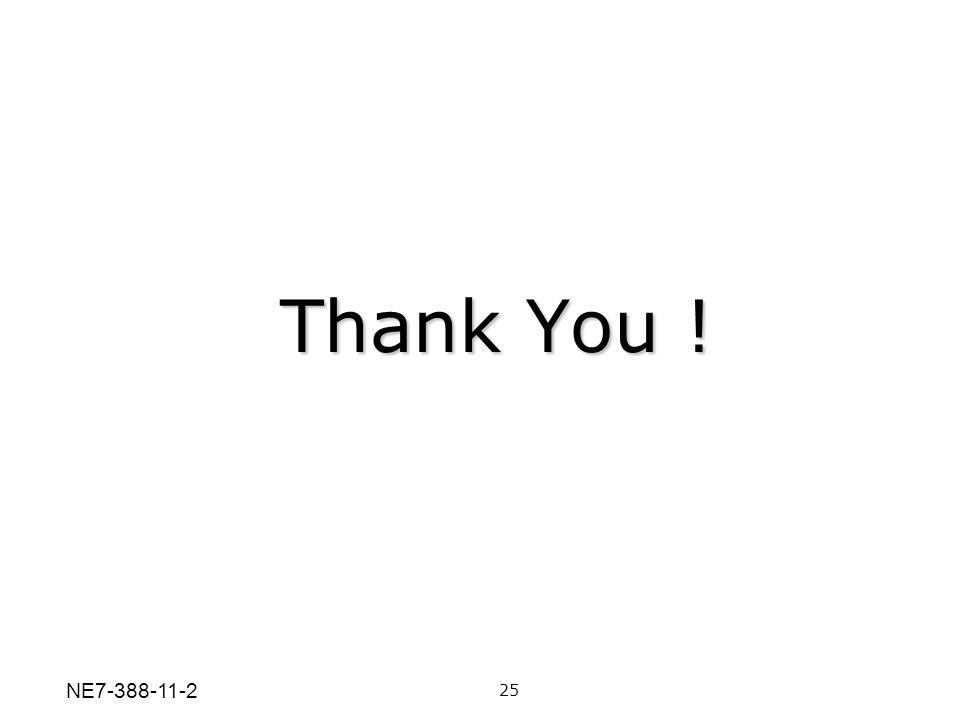 Thank You ! 25 NE7-388-11-2