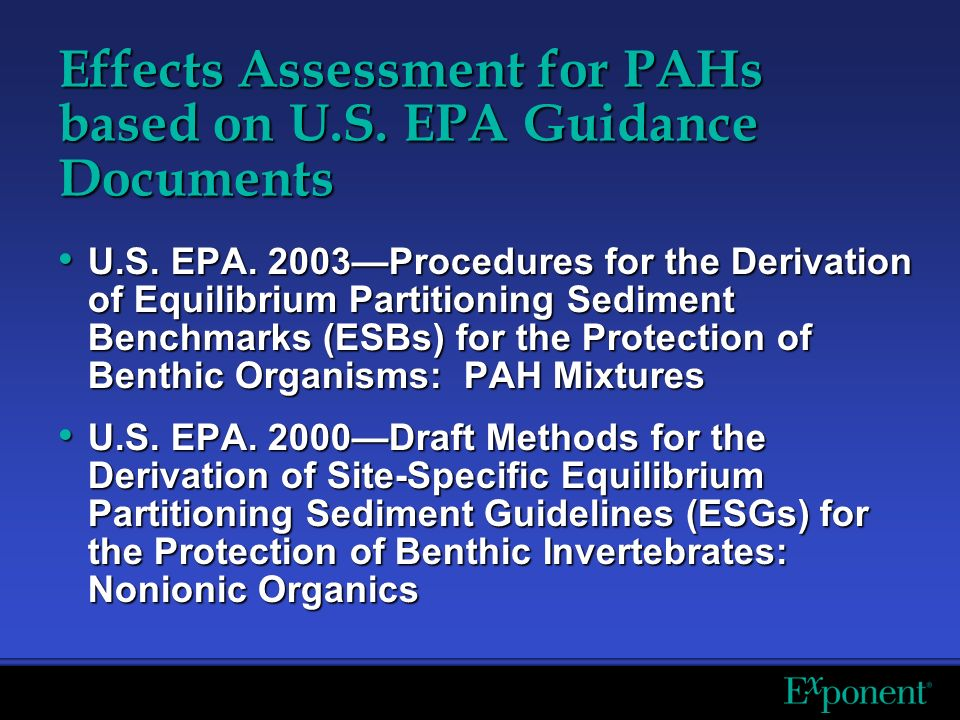 Effects Assessment for PAHs based on U.S. EPA Guidance Documents U.S.