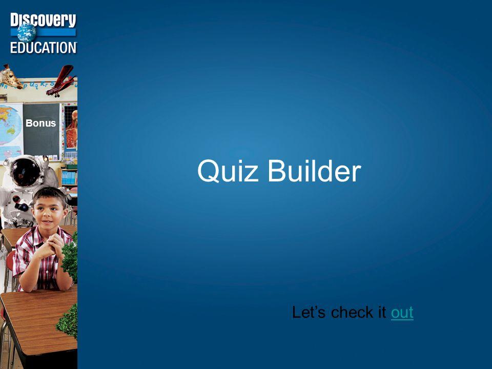 Quiz Builder Bonus Lets check it outout