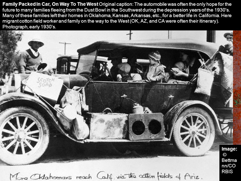 Family Packed In Car, On Way To The West Original caption: The automobile was often the only hope for the future to many families fleeing from the Dus