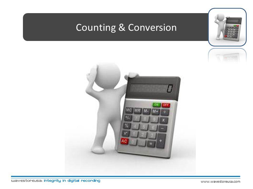 Counting & Conversion www.wavestoreusa.com