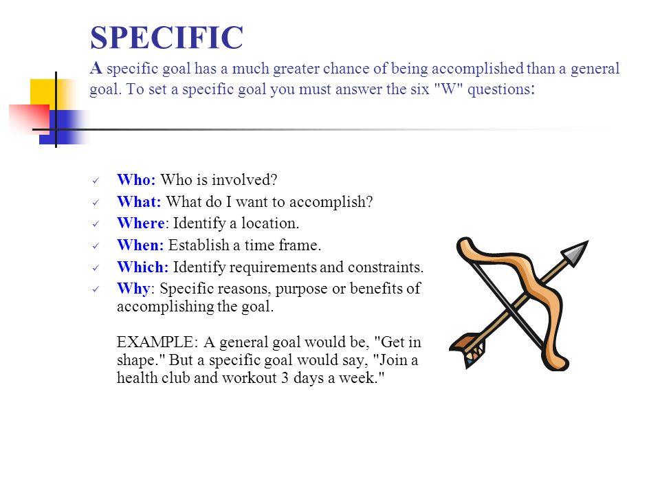 MEASURABLE Measurable - Establish concrete criteria for measuring progress toward the attainment of each goal you set.