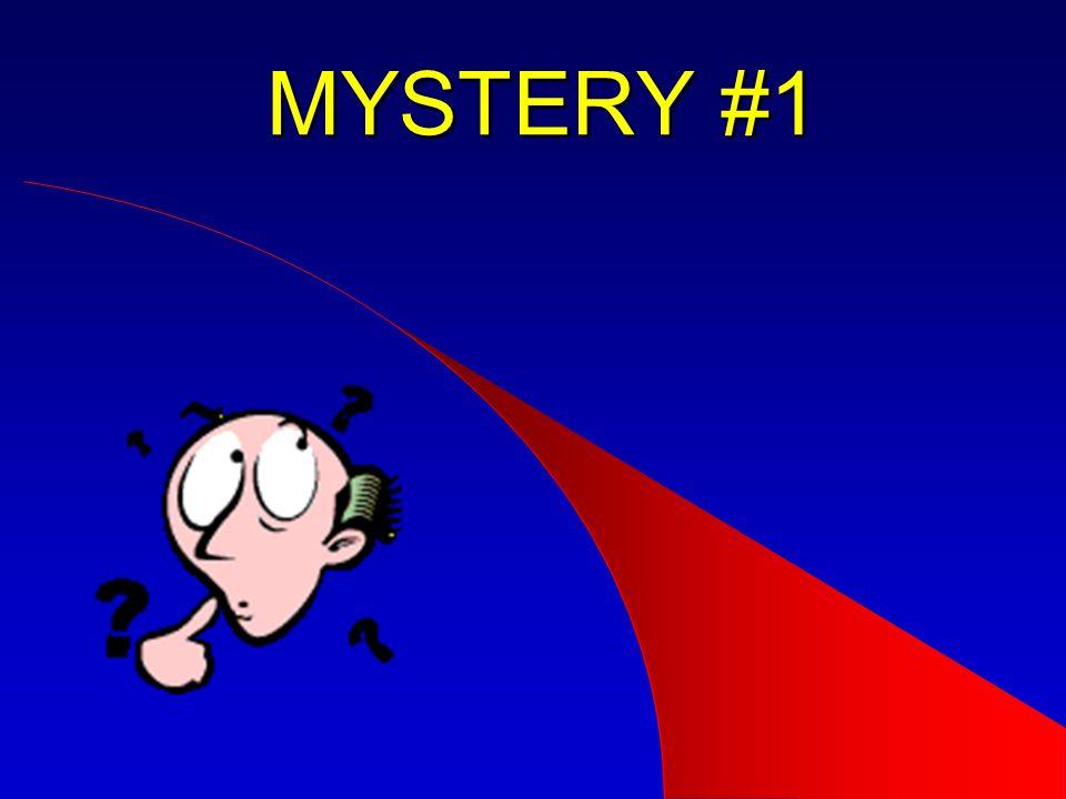 MYSTERY #1