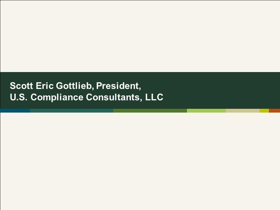 Scott Eric Gottlieb, President, U.S. Compliance Consultants, LLC
