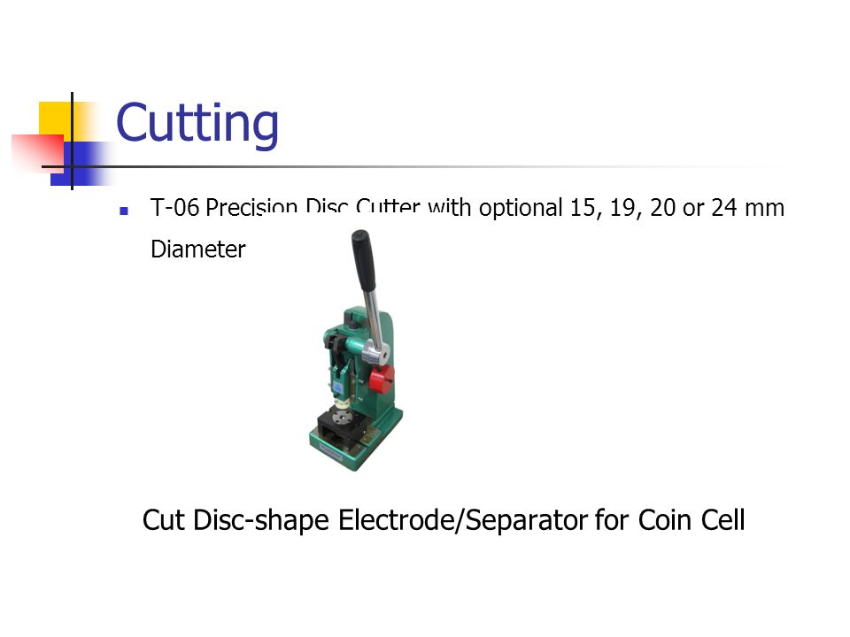 Cutting T-06 Precision Disc Cutter with optional 15, 19, 20 or 24 mm Diameter Cut Disc-shape Electrode/Separator for Coin Cell