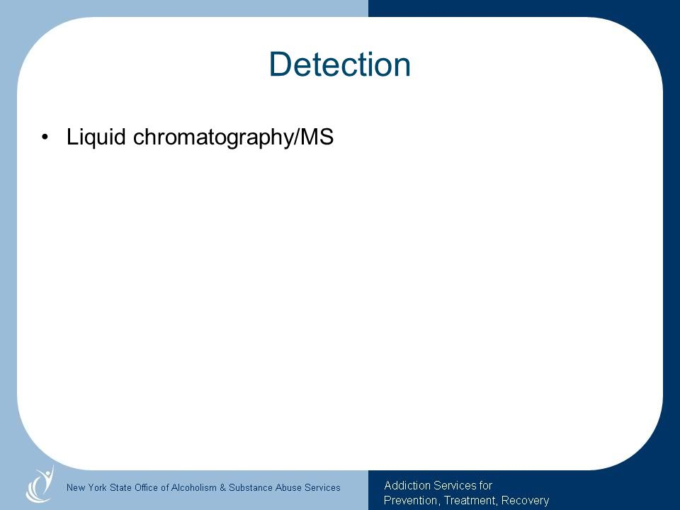 Detection Liquid chromatography/MS