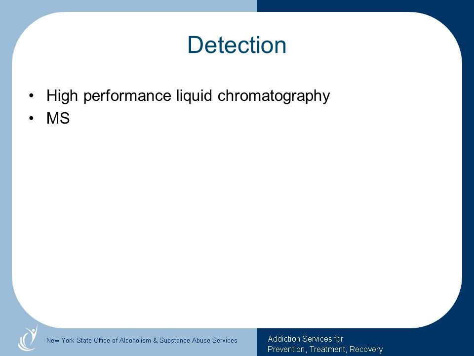 Detection High performance liquid chromatography MS