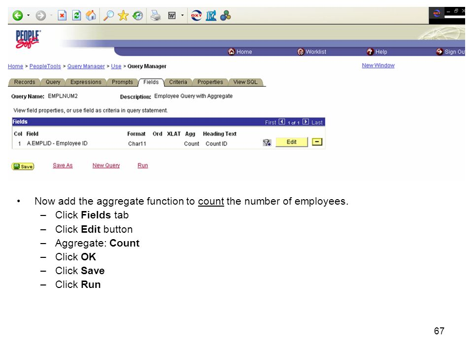 67 Now add the aggregate function to count the number of employees.