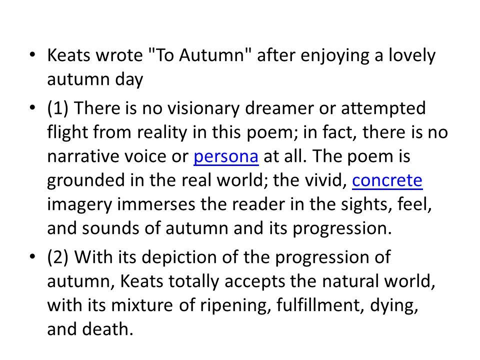 Keats wrote