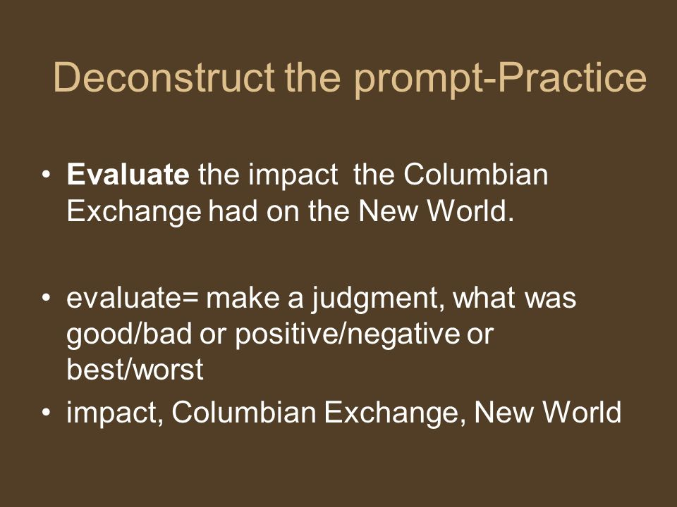 Deconstruct the prompt-Practice Describe the major causes of the American Civil War describe=create a clear picture causes, American Civil War