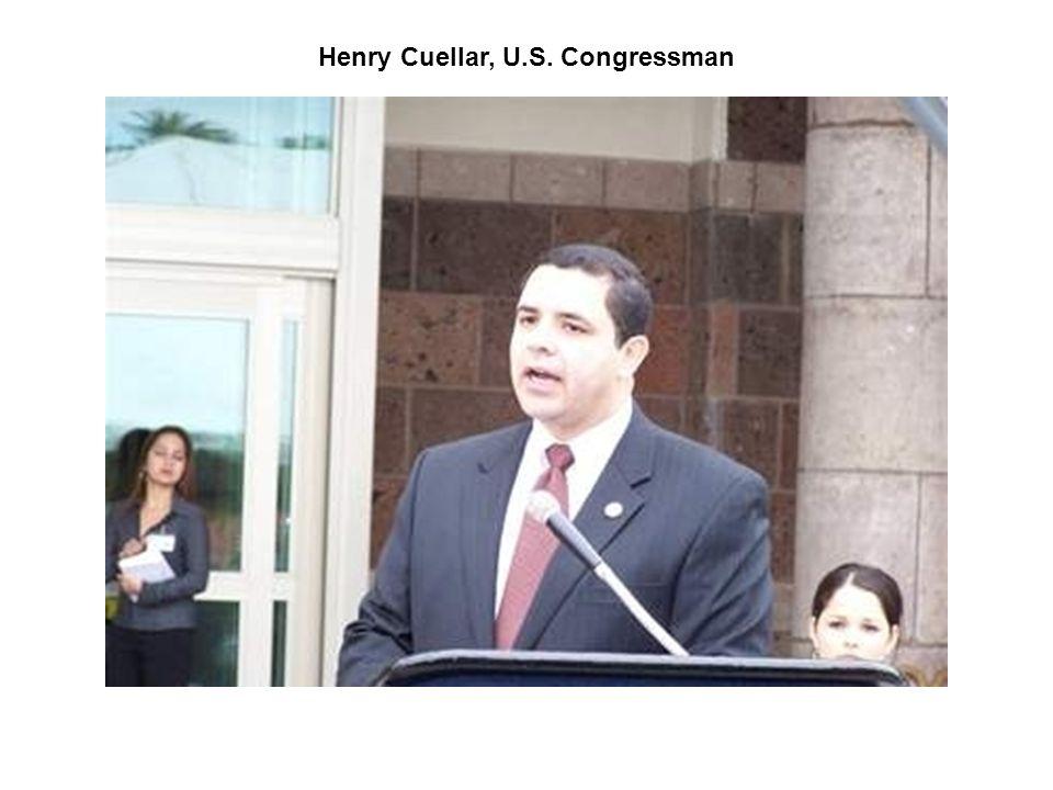Henry Cuellar, U.S. Congressman