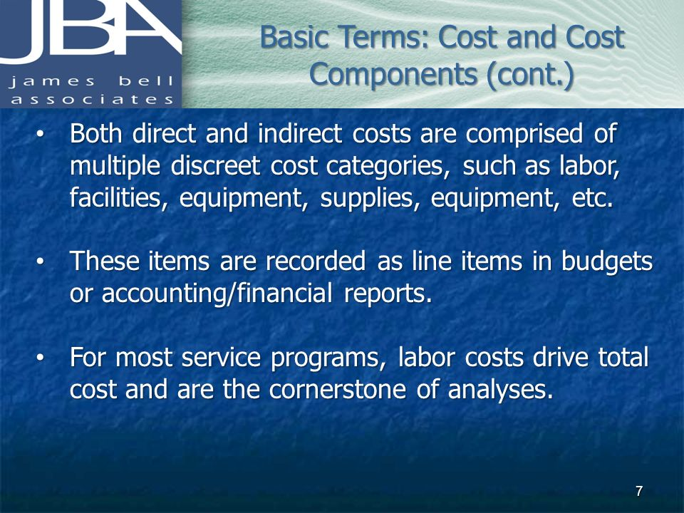 Both direct and indirect costs are comprised of multiple discreet cost categories, such as labor, facilities, equipment, supplies, equipment, etc. Bot