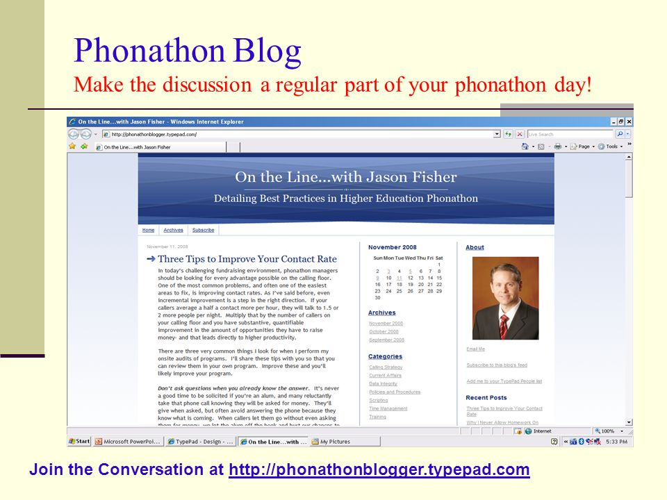 Phonathon Blog Make the discussion a regular part of your phonathon day.