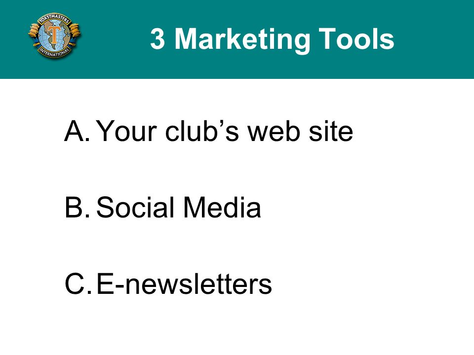 6.Your websites look and feel The look and feel of your website should match who you want to be part of your club.